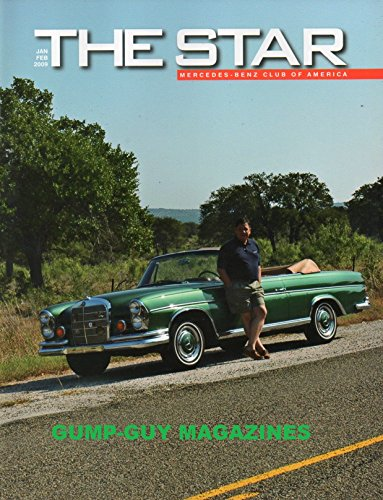 THE STAR Mercedes-Benz Club Of America January February 2009 Magazine HAMILTON, McLAREN MERCEDES TRIUMPHANT: LEWIS HAMILTON BECOMES YOUNGEST F1 WORLD CHAMPION By John Chuhran
