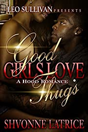 Good Girls Love Thugs