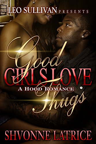 Search : Good Girls Love Thugs
