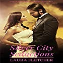 Silver City Seductions: A Western Cowboy Mail Order Bride Romance Audiobook by Laura Fletcher Narrated by Julie Hoverson