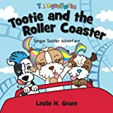 Tootie and the Roller Coaster