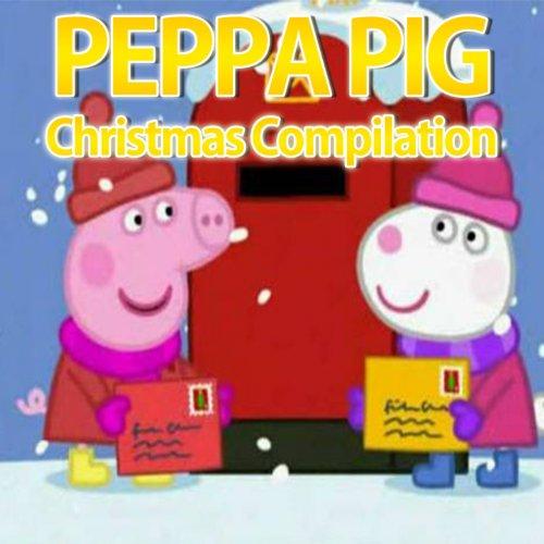 Peppa Pig Christmas (Christmas Cartoon Songs)