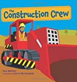 The Construction Crew, Lynn Meltzer, 0805088849