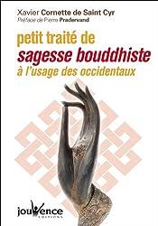 Petit traité de sagesse bouddhiste à l'usage des occidentaux