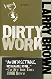 Dirty Work, Larry Brown, 1565125630