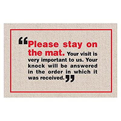Please Stay On The Mat Indoor/Outdoor Doormat