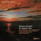Herbert Howells: Hymnus Paradisi / An English Mass
