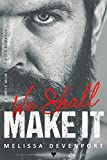 We Shall Make It: A Single Mom Baby Biker Romance (Bad Boys With Benefits)