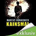 Kainsmal Hörbuch von Marcus Hünnebeck Gesprochen von: Susanne Grawe