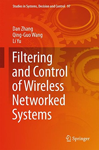Filtering and Control of Wireless Networked Systems (Studies in Systems, Decision and Control)