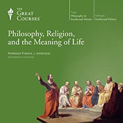 Philosophy, Religion, and the Meaning of Life