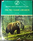 img - for Boone and Crockett Club's 19th Big Game Awards, 1983-85 (Boone and Crockett Club's Big Game Awards) book / textbook / text book