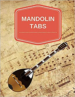 Amazon com: Mandolin Tabs: Write Down Your own Mandolin Music! Blank