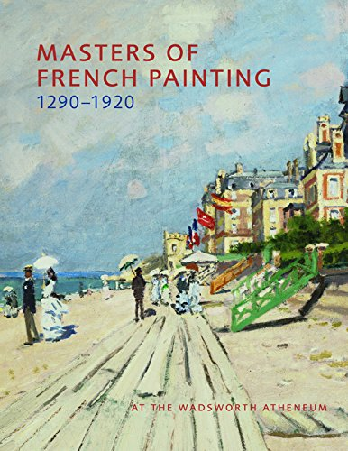 Masters of French Painting, 1290-1920: At the Wadsworth - French Painting