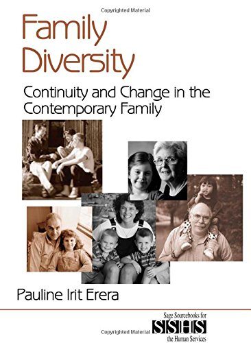 Family Diversity: Continuity and Change in the Contemporary Family (SAGE Sourcebooks for the Human Services)