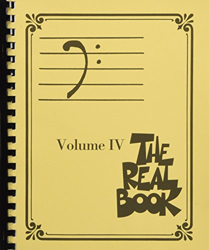 Bass Fake Book - The Real Book - Volume 4 (Bass Clef Edition) (The Bass Clef Real Book)