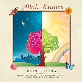 Allah Knows by Zain Bhikha on Amazon Music - Amazon com