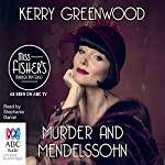 Murder and Mendelssohn: A Phryne Fisher Mystery | Kerry Greenwood