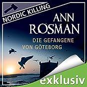 Die Gefangene von Göteborg (Nordic Killing) | Ann Rosman