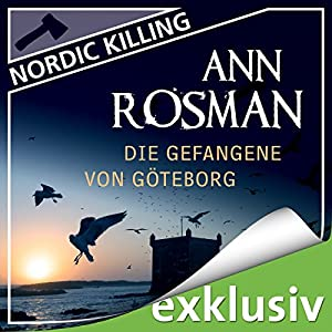 Die Gefangene von Göteborg (Nordic Killing) Audiobook