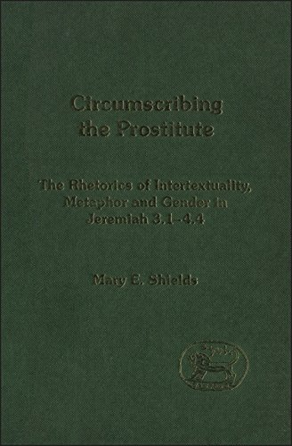 Circumscribing the Prostitute (Journal for the Study of the Old Testament) by Continuum