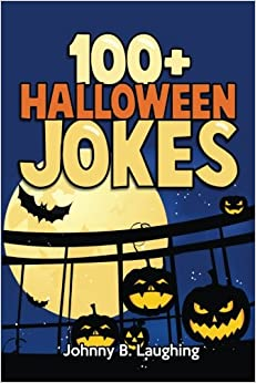 100 halloween jokes funny jokes for kids volume 1