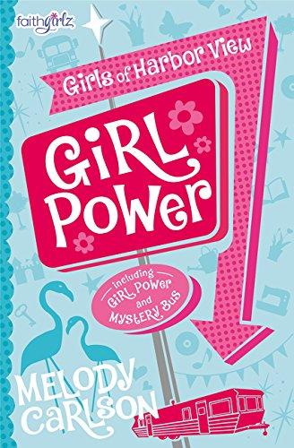 Girl Power (Faithgirlz / Girls of Harbor View) pdf