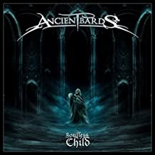 Soulless Child by Ancient Bards (2012-01-31)