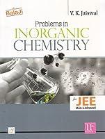 Problems in Inorganic Chemistry JEE (Main & Advanced)