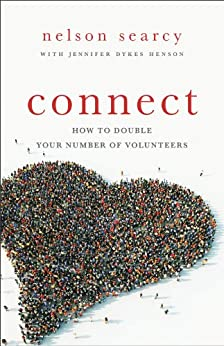 Connect: How to Double Your Number of Volunteers by [Searcy, Nelson, Dykes Henson, Jennifer]