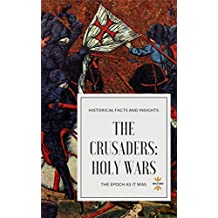THE CRUSADERS: HOLY WARS
