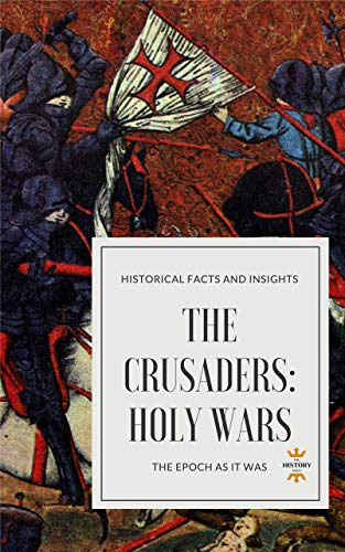 THE CRUSADERS: HOLY WARS