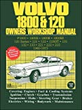 Volvo 1800 and 120 Owners Workshop Manual (Workshop Manual Volvo) by Brooklands Books Ltd (1992) Paperback