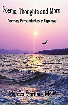 Thoughts and More: Poemas, Pensamientos y Algo mas by [Mejia, Maritza
