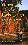 When Love Gets Tough, Doug Manning, 1892785552