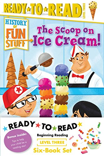 History of Fun Stuff Ready-to-Read Value Pack: The Tricks and Treats of Halloween!; The Scoop on Ice Cream!; The Deep Dish on Pizza!; The Sweet Story ... Games!; The Explosive Story of Fireworks! -
