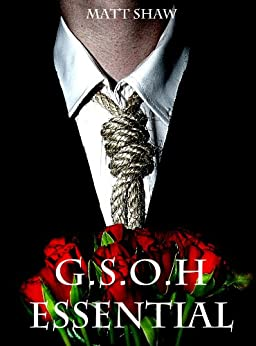 G.S.O.H Essential (The Peter Chronicles Book 2) by [Shaw, Matt]
