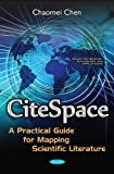img - for CiteSpace: A Practical Guide for Mapping Scientific Literature (Computer Science, Technology and Applications) book / textbook / text book