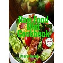Raw Food Diet Cookbook Edition 2