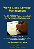 img - for World Class Contract Management - The Ultimate Reference Guide for Purchasing Professionals book / textbook / text book