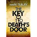 The Key to Death's Door: a dark and gripping thriller