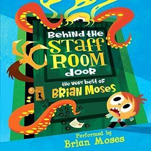 Behind the Staff Room Door Audiobook