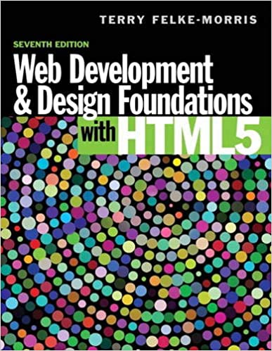 Web Development And Design Foundations With Html5 7th Edition 9780133571783 Computer Science Books Amazon Com