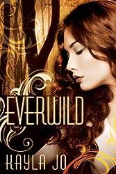 Everwild (The Healer Series Book 1)