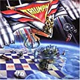 Just a Game by TRIUMPH (2005-01-25)