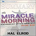Summary: The Miracle Morning: The Not-So-Obvious Secret Guaranteed to Transform Your Life (Before 8 a.m.) Audiobook by  Readtrepreneur Publishing Narrated by Daniel Greenberg