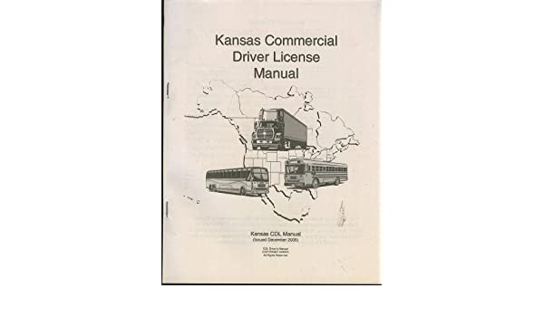 kansas commercial driver license manual