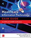 img - for Healthcare Information Technology Exam Guide for CHTS and CAHIMS Certifications book / textbook / text book