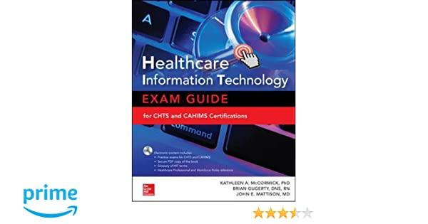 healthcare information technology exam guide for chts and cahims rh amazon com ches study guide ches study guide free