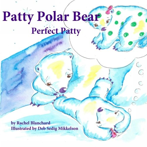 Download Patty Polar Bear: Perfect Patty PDF